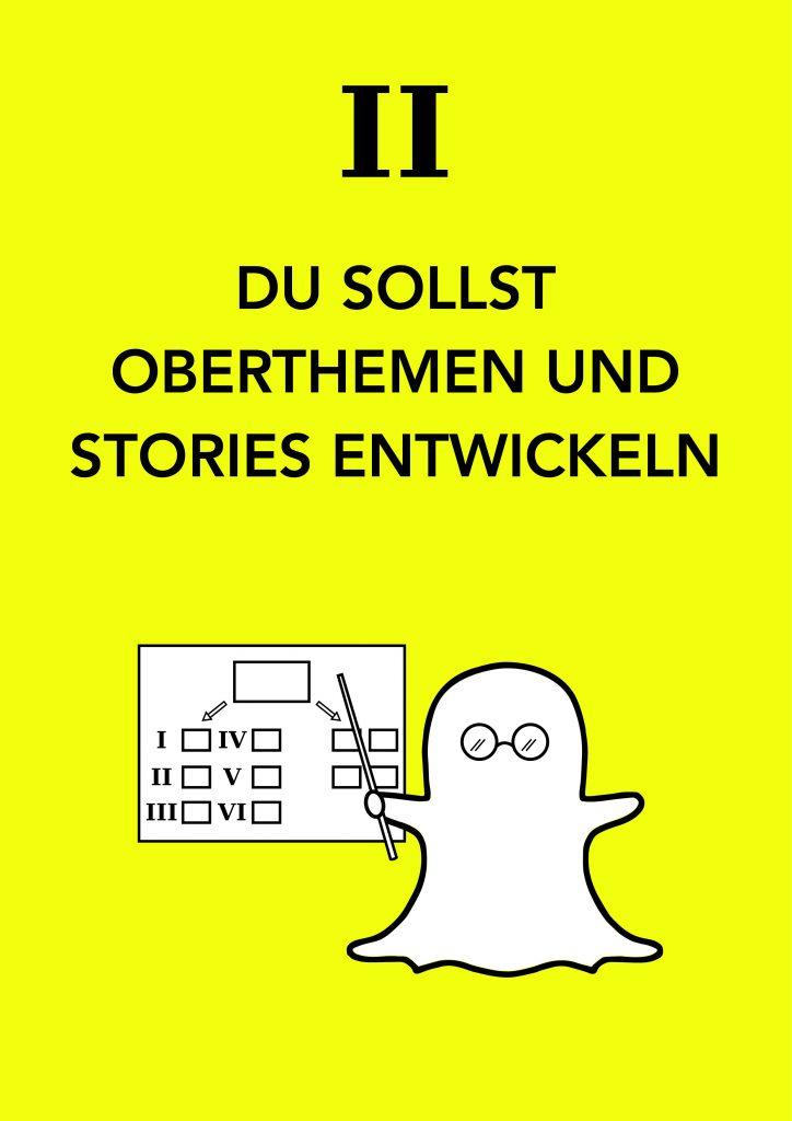 Die 10 Gebote für Marken auf Snapchat - von Franz-Josef Baldus